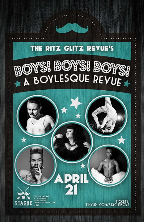 Stache Presents: The Ritz Glitz Revue's Boys! Boys! Boys!